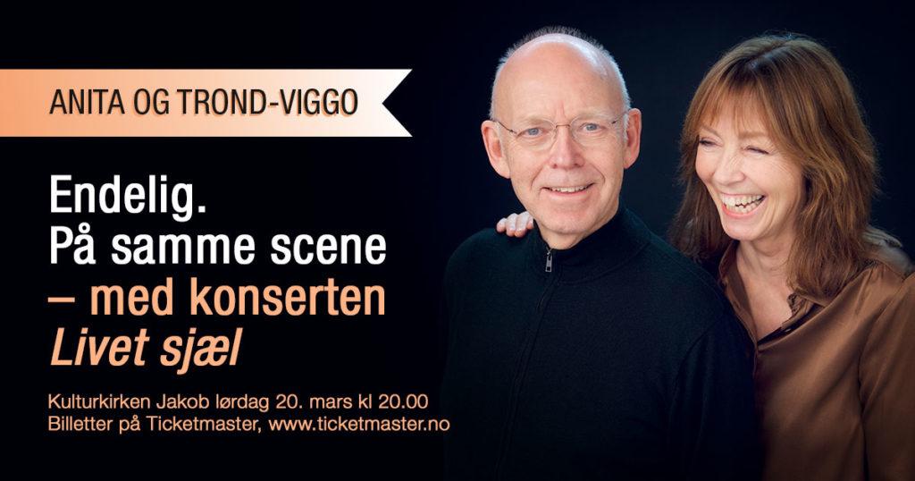 Livet sjæl: En aften med Trond-Viggo Torgersen og Anita Skorgan